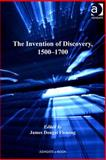 The Invention of Discovery 1500-1700, Fleming, James, 0754694909