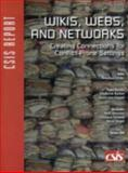 Wikis, Webs, and Networks : Creating Connectivity for Conflict-Prone Settings, Linder, Rebecca, 0892064900