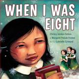 When I Was Eight, Christy Jordan-Fenton, 1554514908