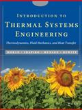Introduction to Thermal Systems Engineering : Thermodynamics, Fluid Mechanics, and Heat Transfer, Moran, Michael J. and DeWitt, David P., 0471204900