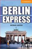 Berlin Express Level 4 Intermediate, Michael Austen, 0521174902