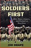 Soldiers First, Joe Drape, 0805094903