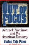 Out of Focus, Burton Yale Pines and Timothy W. Lamer, 0895264900