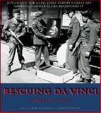 Rescuing Da Vinci, Robert M. Edsel, 0977434907