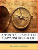 Appunti Su L'Ameto Di Giovanni Boccaccio, Vincenzo Mattioli, 1141814900