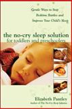 The No-Cry Sleep Solution for Toddlers and Preschoolers, Elizabeth Pantley, 0071444912