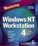 Mastering Windows NT Workstation, Minasi, Mark and Phillips, Todd, 0782124917