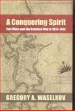 A Conquering Spirit, Gregory A. Waselkov, 0817314911