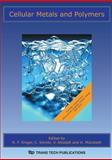 Cellular Metals and Polymers, R. F. Singer, 087849491X