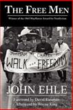 The Free Men, Ehle, John, 0979304911