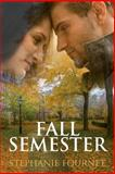 Fall Semester, Stephanie Fournet, 1500244910