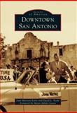 Downtown San Antonio, Joan Marston Korte and David L. Peché, 0738584916