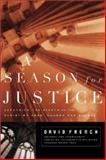 A Season for Justice, David French, 0805424911