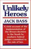 Unlikely Heroes, Bass, Jack, 0817304916