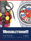 Doublethink : Kata Legrady and Wang Luyan, Spalding, David, 0989364917