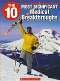The 10 Most Significant Medical Breakthroughs, Denis Carr, 155448491X