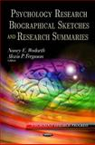 Psychology Research Biographies and Summaries, Wodarth, Nancy E. and Ferguson, Alexis P., 1614704910