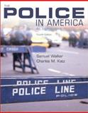 The Police in America : An Introduction, Walker, Samuel, 007241491X