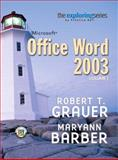 Microsoft Office Word 2003 Volume I, Grauer, Robert T. and Barber, Maryann, 0131434918