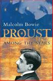 Proust among the Stars 9780231114912