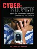 Cyber-Bullying, Shaheen Shariff, 0415424917