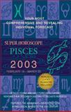 Pisces 2003, World Astrology Staff, 0425184919