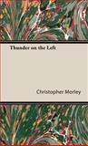 Thunder on the Left, Christopher Morley, 1443734918