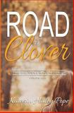 Road to Clover, Katarin Pope, 1492314919
