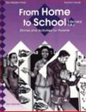 From Home to School : Stories and Activities for Parents Literacy-High Beginning Teacher's Guide, Gianola, Ann, 156420491X
