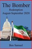 The Bomber Redemtion August-September 2020, Ben Samuel, 159858491X