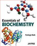Essentials of Biochemistry, Naik, Pankaja, 9350254913