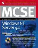 MCSE Windows NT Server 4.0 : Study Guide Exam 70-67, Syngress Media, Inc. Staff and Global Knowledge Network Staff, 0078824915