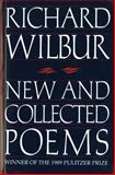New and Collected Poems, Richard Wilbur, 0156654911