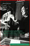 The Politics of Alternative Theatre in Britain, 1968-1990 : The Case Of 7:84 (Scotland), DiCenzo, Maria, 0521034914