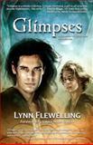 Glimpses, Lynn Flewelling, 1453624910
