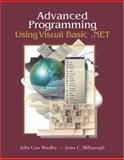 Advanced Programming Using Visual Basic. Net with Student CD, Bradley, Julia Case and Millspaugh, Anita C., 0072254912