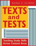 Texts and Tests : Teaching Study Skills Across Content Areas, Flippo, Rona F., 0325004919