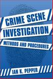Crime Scene Investigation : Methods and Procedures, Pepper, Helen, 0335214916
