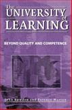 The University of Learning : Beyond Quality and Competence, Marton, Ference and Bowden, John, 0415334918