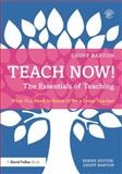 Teach Now! the Essentials of Teaching, Casey, 0415714915