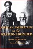 African Americans on the Western Frontier, , 0870814915