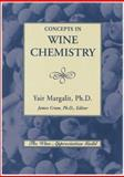 Concepts in Wine Chemistry, Margalit, Yair, 0932664911