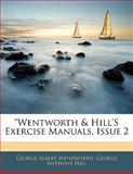 Wentworth and Hill's Exercise Manuals, Issue, George Albert Wentworth and George Anthony Hill, 1141384914