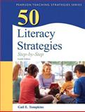 50 Literacy Strategies : Step-by-Step, Tompkins, Gail E., 013294491X