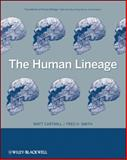 The Human Lineage, Matt Cartmill, Fred H. Smith, 0471214914