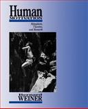 Human Motivation : Metaphors, Theories, and Research, Weiner, Bernard, 0761904913