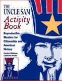 Uncle Sam : Language Development Handouts to Teach U. S. History and Government, Bohlman, Carolyn and Porter, Catherine, 0809204916