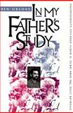 In My Father's Study, Orlove, Ben, 0877454914