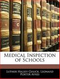 Medical Inspection of Schools, Luther Halsey Gulick and Leonard Porter Ayres, 1141684918