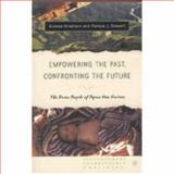 Empowering the Past, Confronting the Future : The Duna People of Papua New Guinea, Stewart, Pamela and Strathern, Andrew, 1403964912